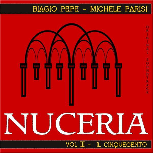 Biagio Pepe - Nuceria, Vol. III - Il Cinquecento