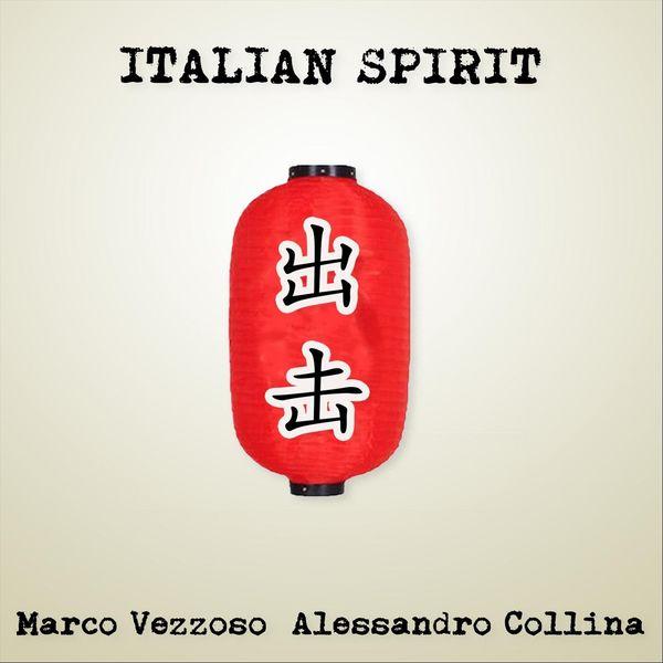 Marco Vezzoso - Italian Spirit