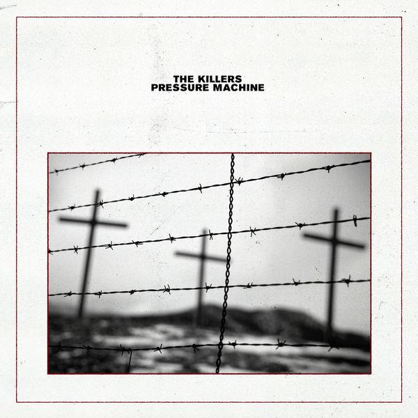 The Killers|Pressure Machine