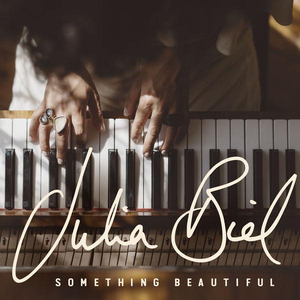Julia Biel Something Beautiful  (Radio Edit)