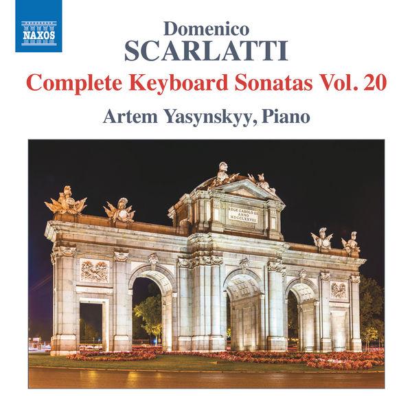 Artem Yasynskyy - Scarlatti: Complete Keyboard Sonatas, Vol. 20