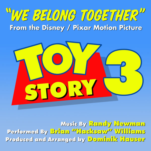 "Brian ""Hacksaw"" Williams - Toy Story 3 - ""We Belong Together"" (Randy Newman)"