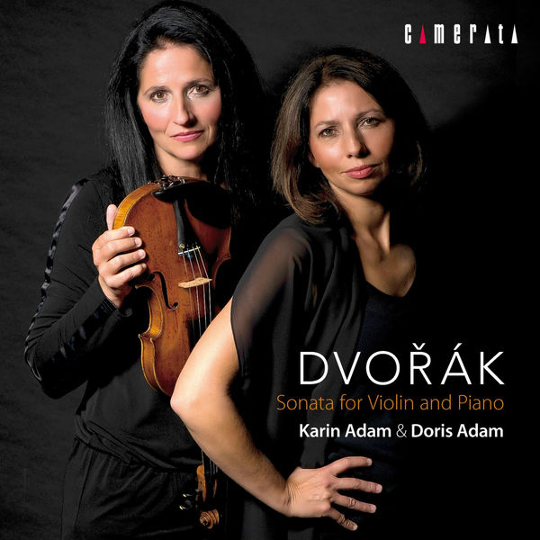 Karin Adam - Dvorak: Sonata for Violin and Piano