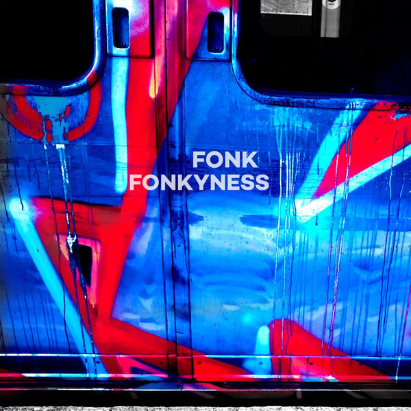 Fonk - Fonkyness