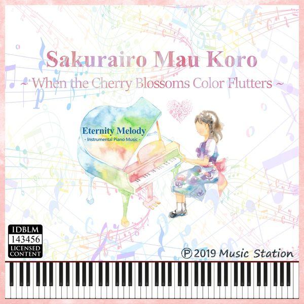 Eternity Melody - Sakurairo Mau Koro