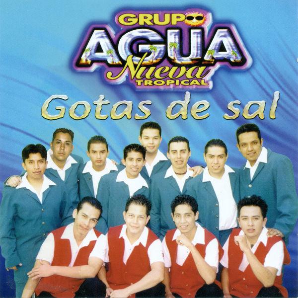 Grupo Agua Nueva Tropical - Gotas de Sal