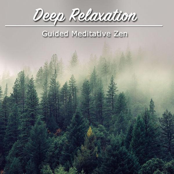 15 Guided Meditative Zen Songs: Deep Relaxation   Yoga Music, Yoga