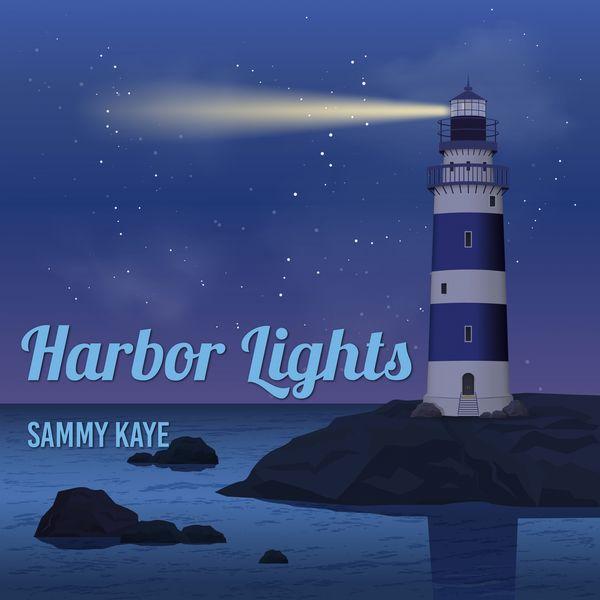 Sammy Kaye - Harbor Lights
