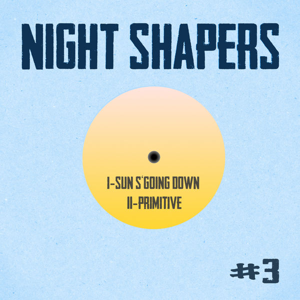 Night Shapers - Night Shapers #3