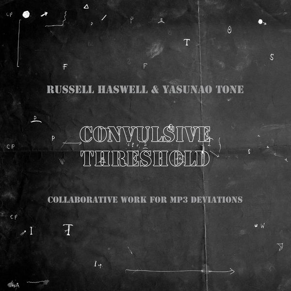 Russell Haswell - Convulsive Threshold