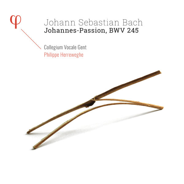 Philippe Herreweghe - Bach : Johannes-Passion, BWV 245
