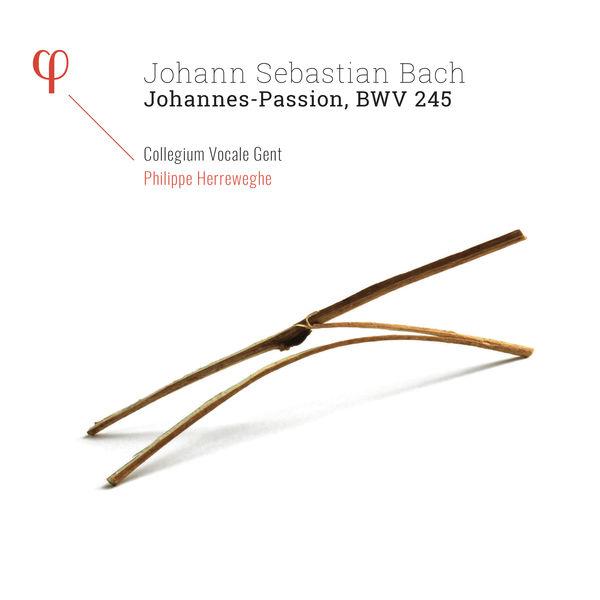 Philippe Herreweghe - Bach : Johannes-Passion, BWV 245