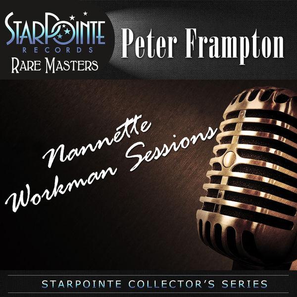 Peter Frampton - Nannette Workman Sessions