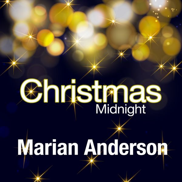 Marian Anderson - Christmas Midnight