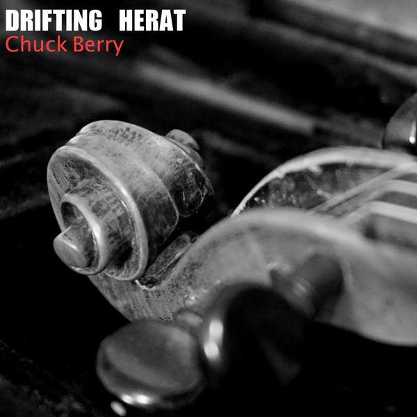 Chuck Berry - Drifting Herat