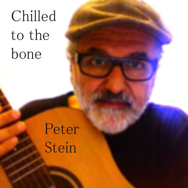 Peter Stein - Chilled to the bone