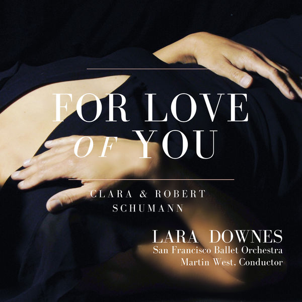 Lara Downes - For Love of You
