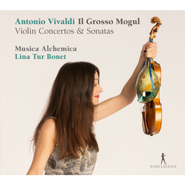Lina Tur Bonet - Vivaldi: Il grosso mogul – Violin Concertos & Sonatas