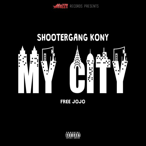 Album My City Free Jojo By Shootergang Kony Qobuz
