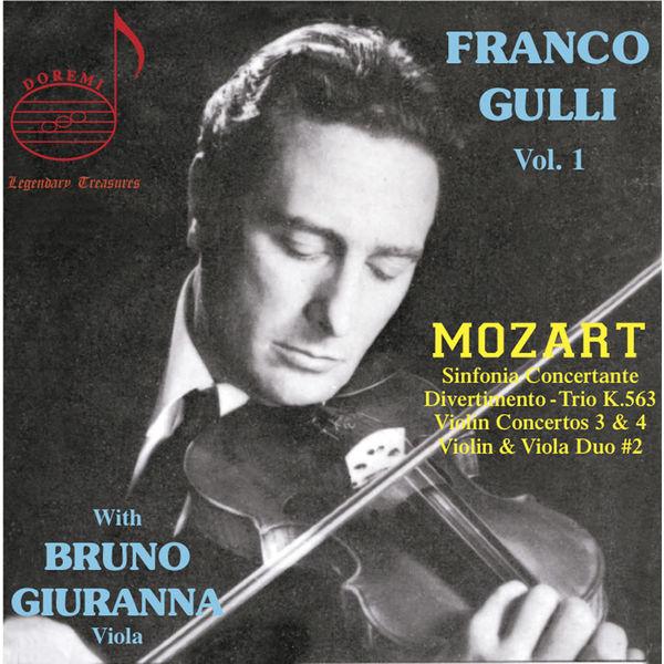 Franco Gulli - Franco Gulli, Vol 1 : Mozart with Bruno Giuranna