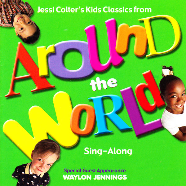 Jessi Colter - Jessi Colter's Kids Classics from Around the World (Sing-Along)