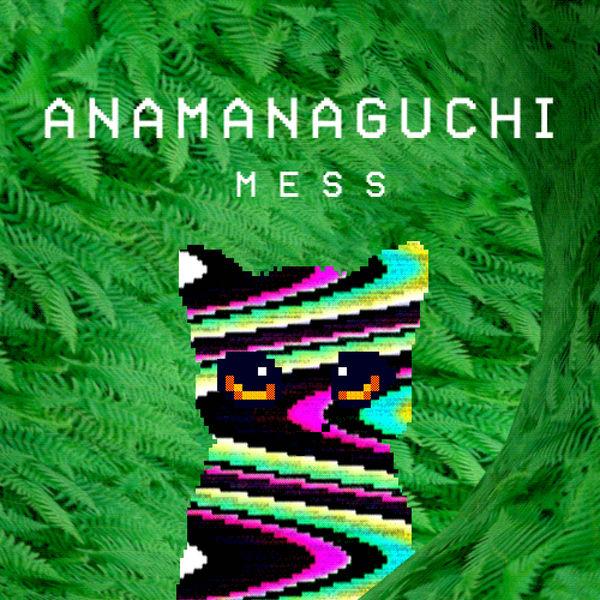 Anamanaguchi - Mess