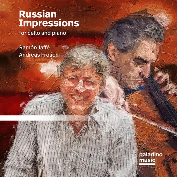 Ramon Jaffe - Russian Impressions for Cello and Piano