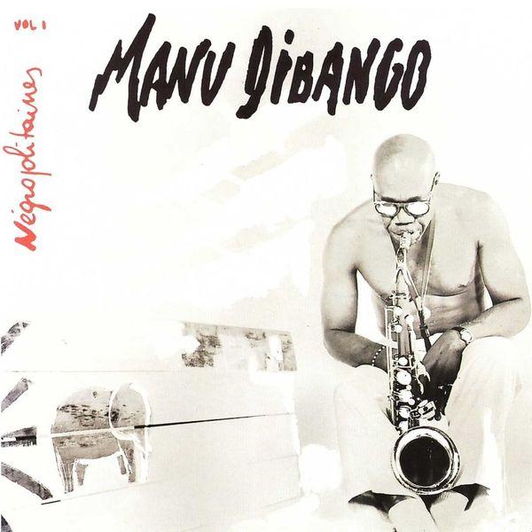 Manu Dibango - Negropolitaines, Vol. 1