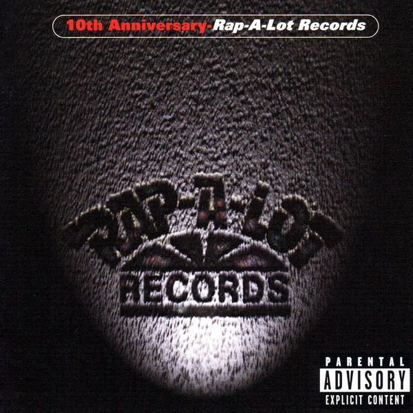 Various Artists - Rap-A-Lot Records 10th Anniversary