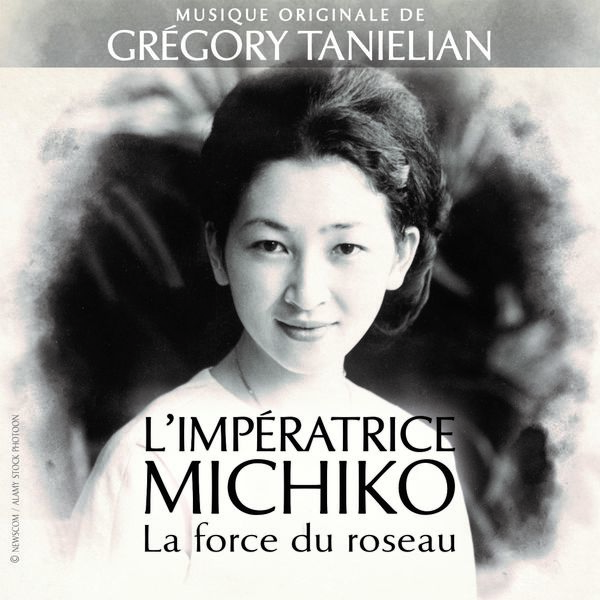 Grégory Tanielian - L'impératrice Michiko la force du roseau