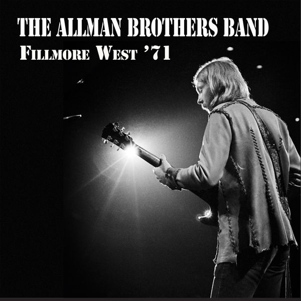 Allman Brothers Band - Fillmore West '71