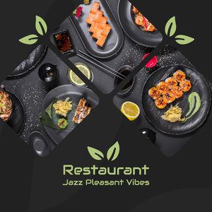 Restaurant Jazz Pleasant Vibes: Smooth Jazz Instrumental