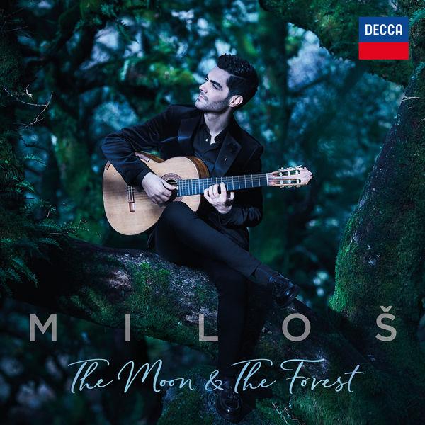 Miloš Karadaglić - The Moon & The Forest