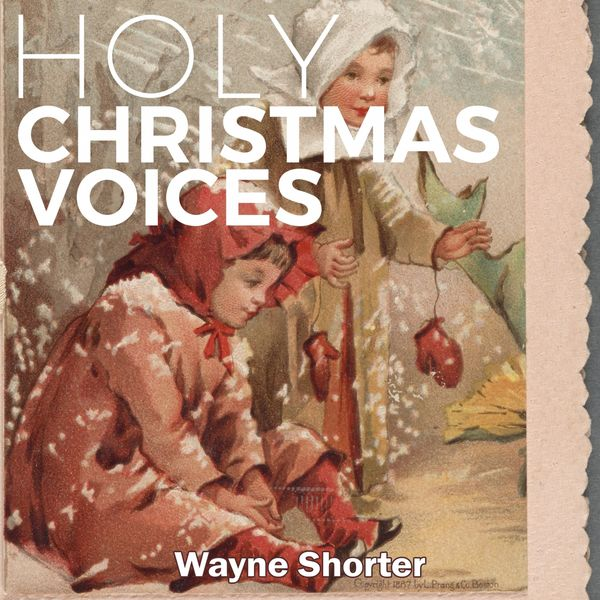 Wayne Shorter - Holy Christmas Voices