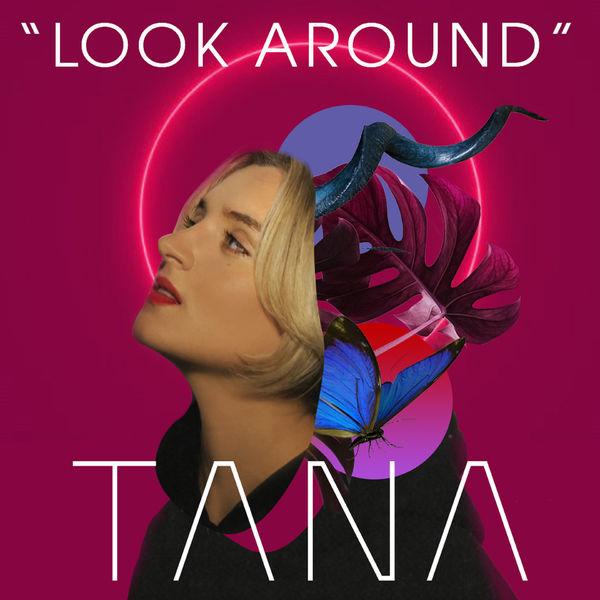 Tana - Look Around