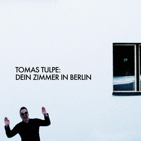 Tomas Tulpe - Dein Zimmer in Berlin