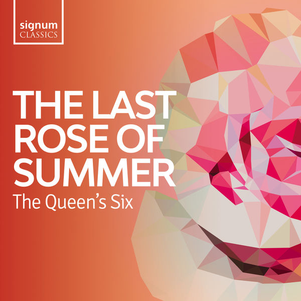 The Queen's Six - The Last Rose of Summer