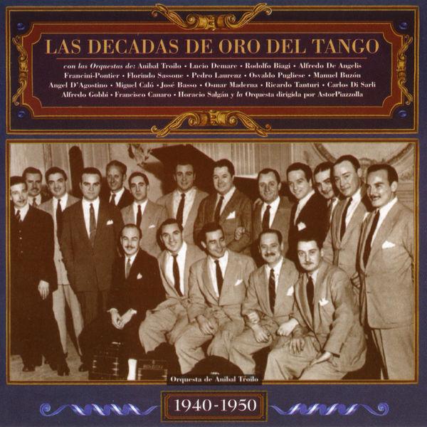 Various Artists - Las Décadas de Oro del Tango 1940-1950