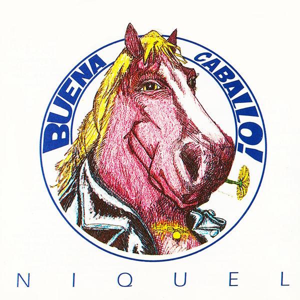 Niquel - Buena Caballo!