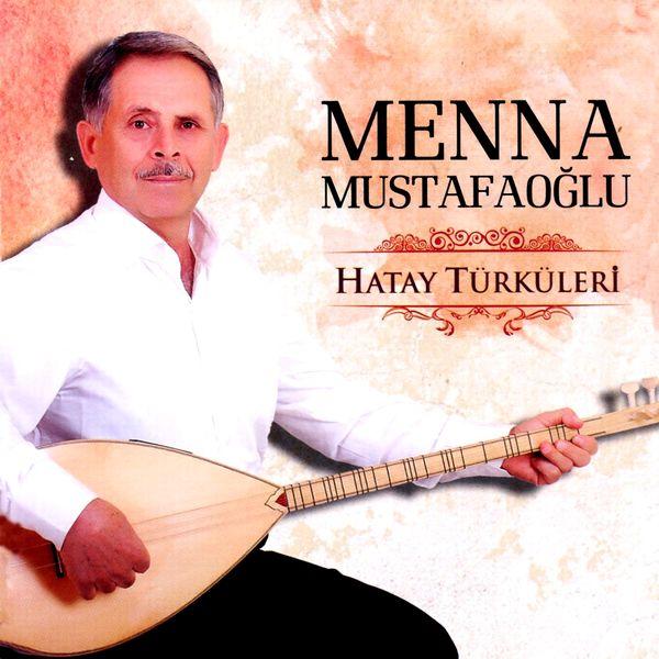 Menna Mustafaoğlu - Hatay Türküleri