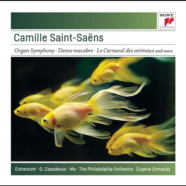 Eugene Ormandy - Saint-Saëns: Organ Symphony; Bacchanale; Danse Macabre; Carnaval des Animaux