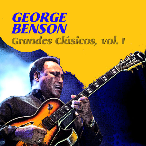 George Benson - Grandes Clásicos, Vol. I