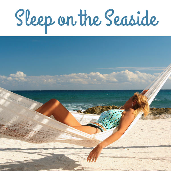 Nature Sounds Relaxation: Music for Sleep, Meditation, Massage Therapy, Spa - Sleep on the Seaside