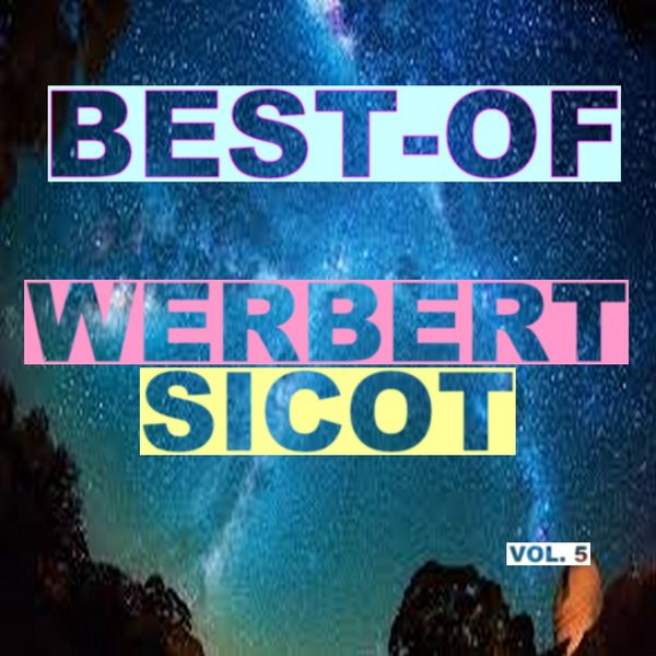 Webert Sicot - Best-of webert sicot (Vol. 5)