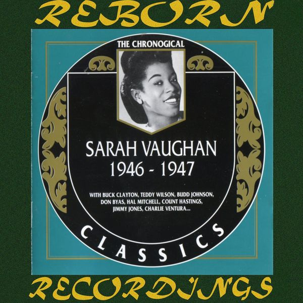 Sarah Vaughan - 1946-1947 (HD Remastered)