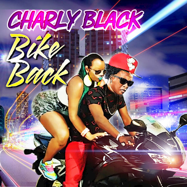Charly Black - Bike Back