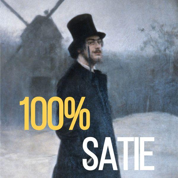 Erik Satie - 100% Satie