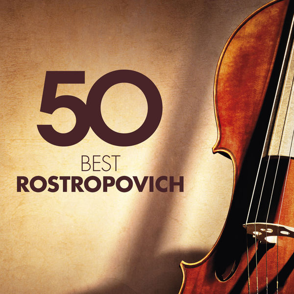 Mstislav Rostropovich - 50 Best Rostropovich