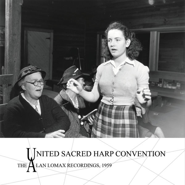 Various Artists - United Sacred Harp Convention: The Alan Lomax Recordings, 1959
