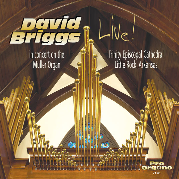 David Briggs - Bach, Liszt & Others: Works & Transcriptions for Organ (Live)